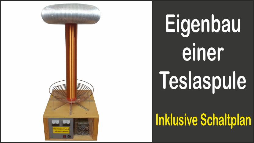 Eigenbau einer Teslaspule