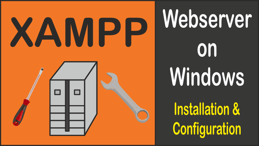 Installation and configuration of XAMPP webserver on windows